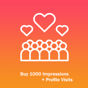 Buy 1000 Impressions + Profile Visits