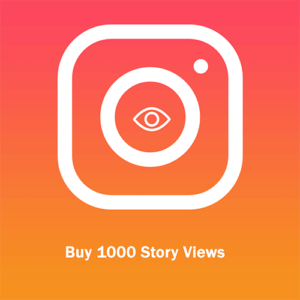 Buy 1000 Story Views