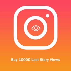 Buy 10000 Last Story Views