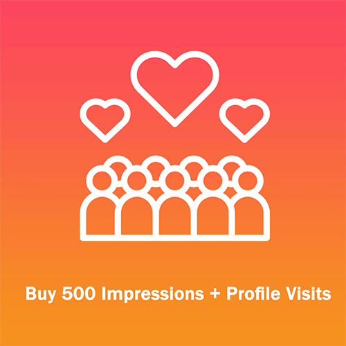 Buy 500 Impressions + Profile Visits